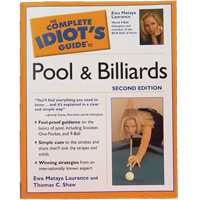 The Complete Idiot's Guide to Pool and Billiards