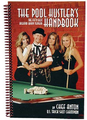The Pool Hustler's Handbook
